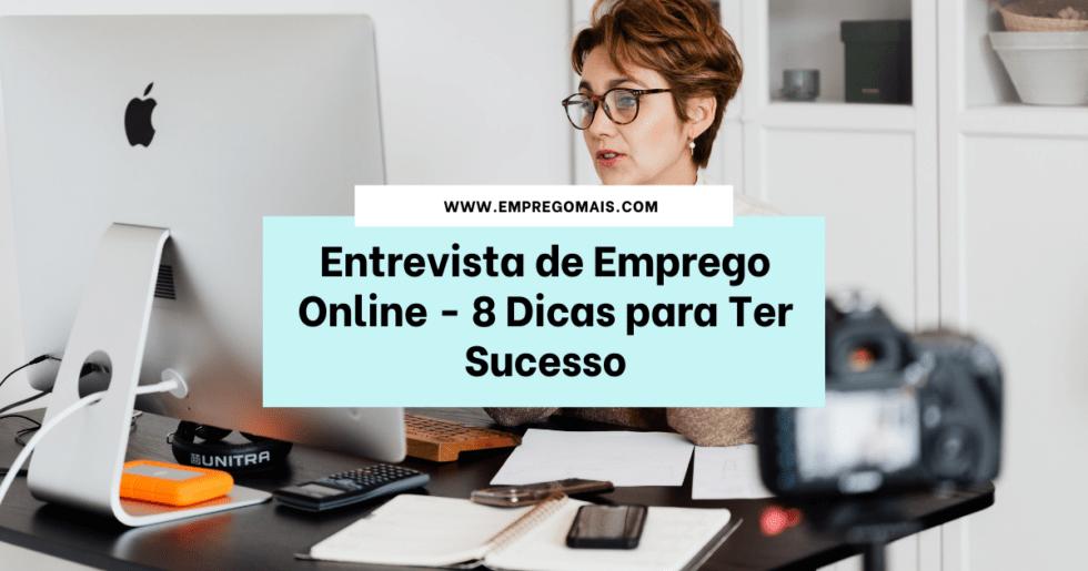 Entrevista de Emprego Online - 8 Dicas para Ter Sucesso